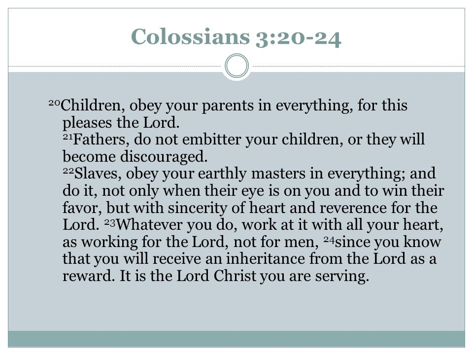 Colossians 3:20-24