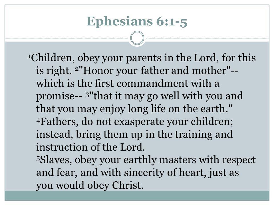 Ephesians 6:1-5