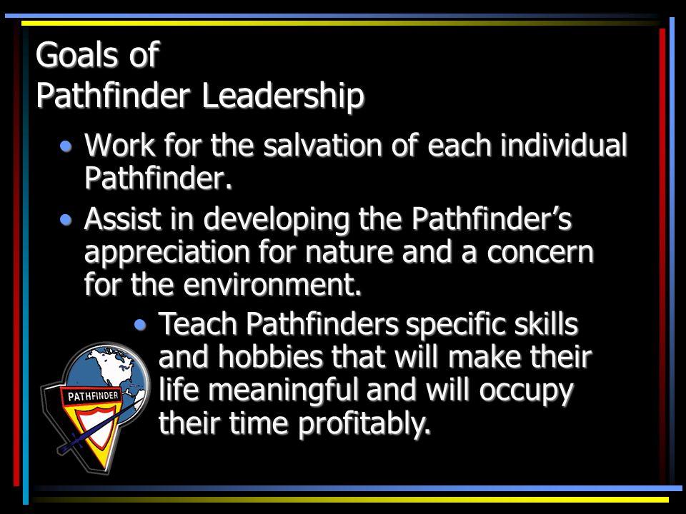 Goals of Pathfinder Leadership