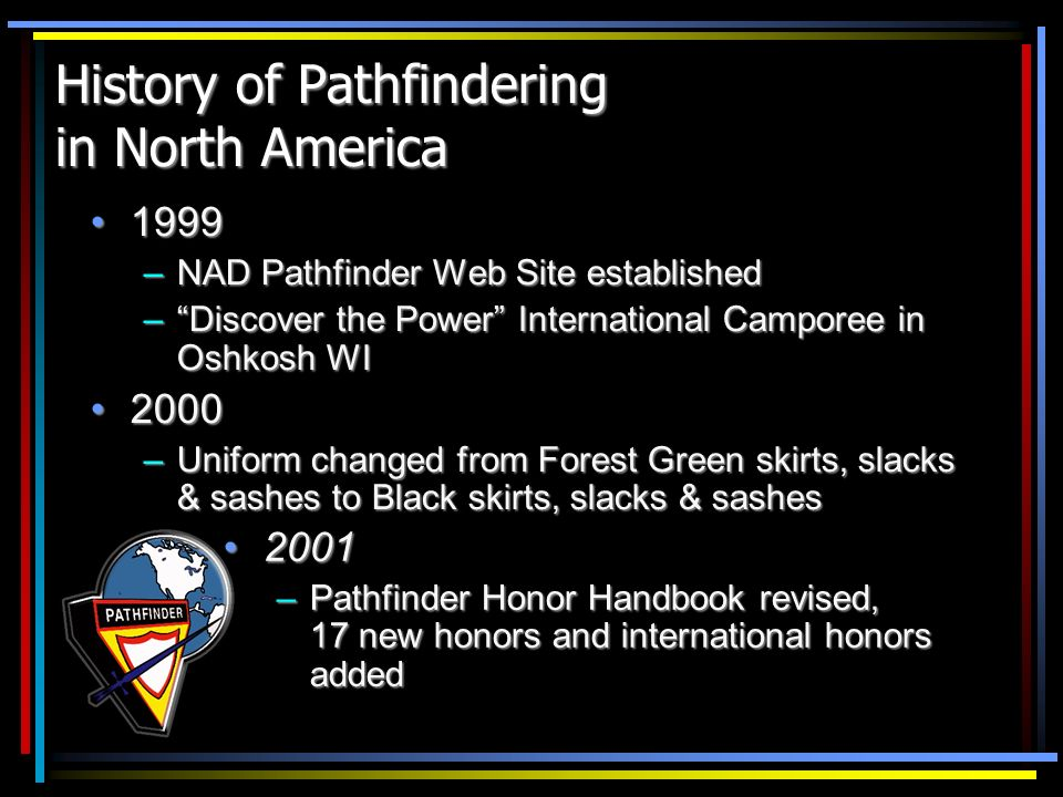 History of Pathfindering in North America