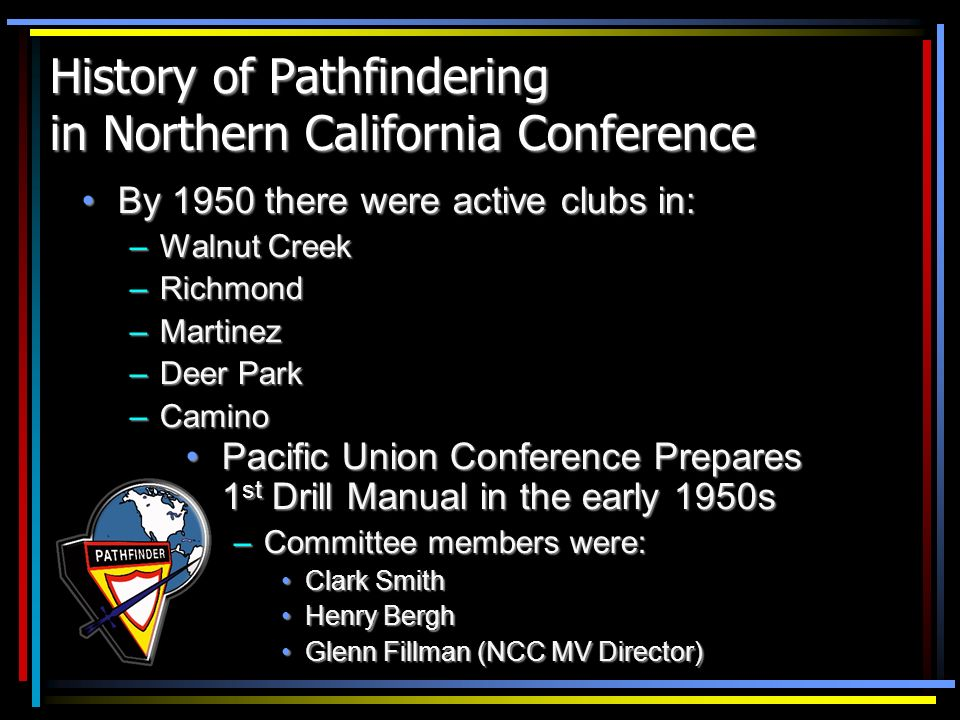 History of Pathfindering in Northern California Conference