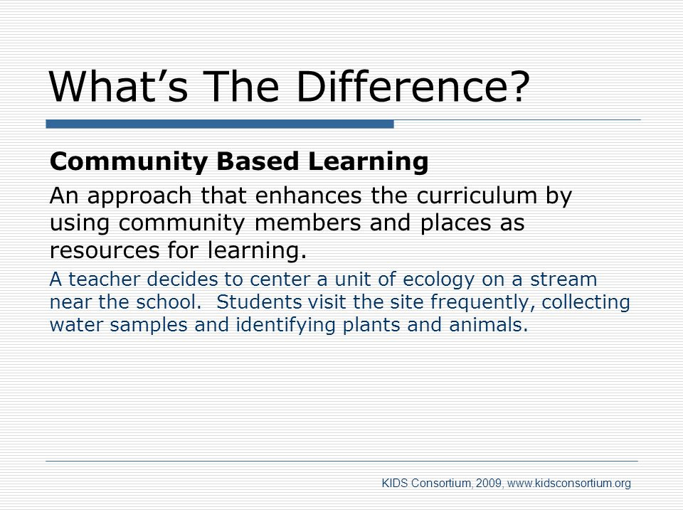 What's The Difference Community Based Learning