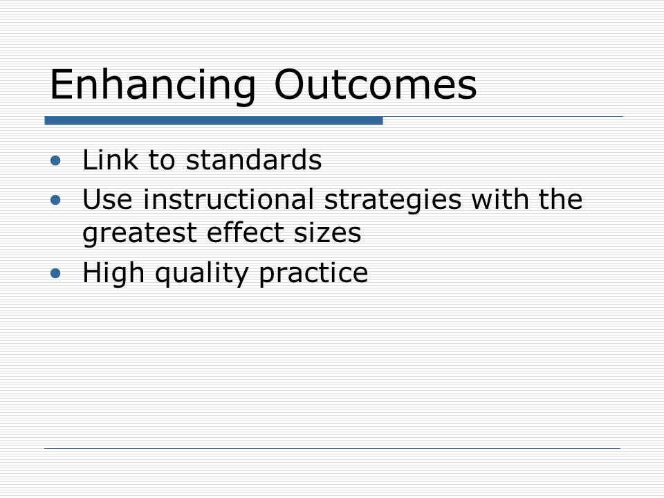 Enhancing Outcomes Link to standards