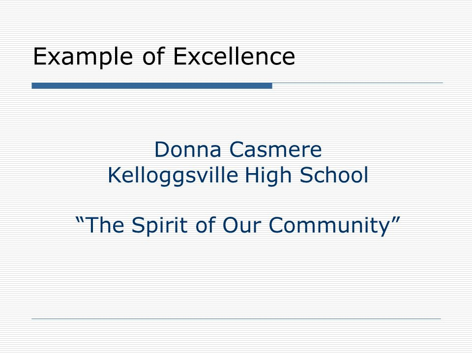 Example of Excellence Donna Casmere Kelloggsville High School