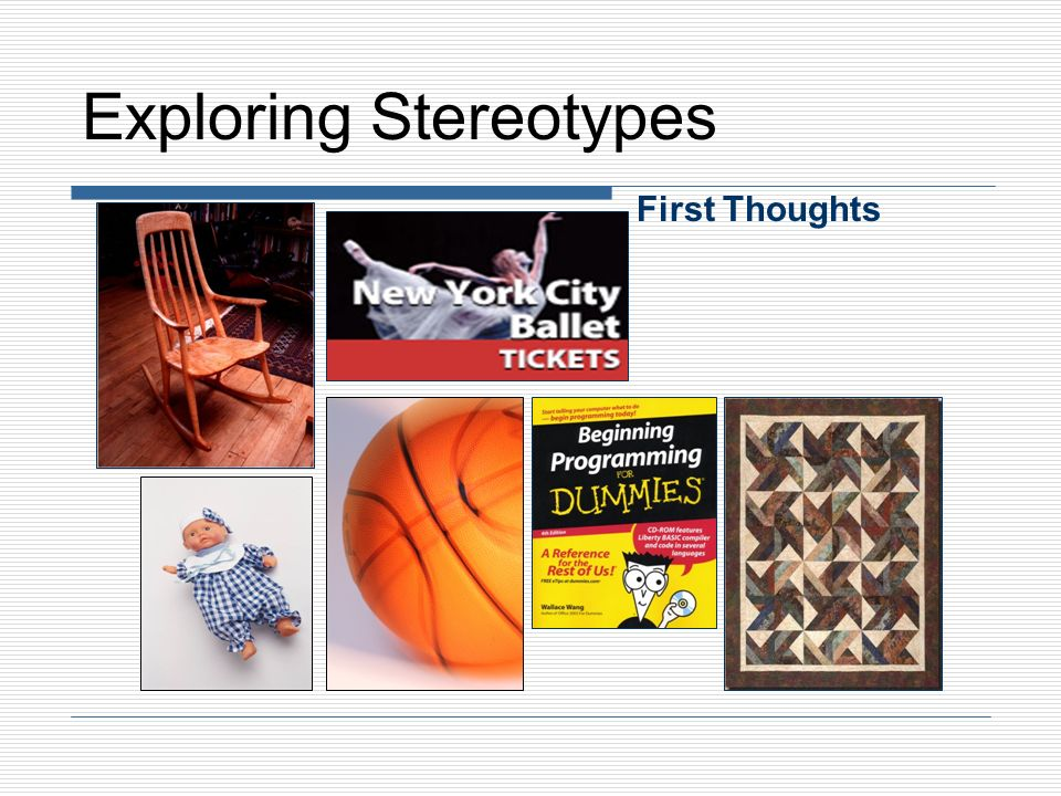 Exploring Stereotypes