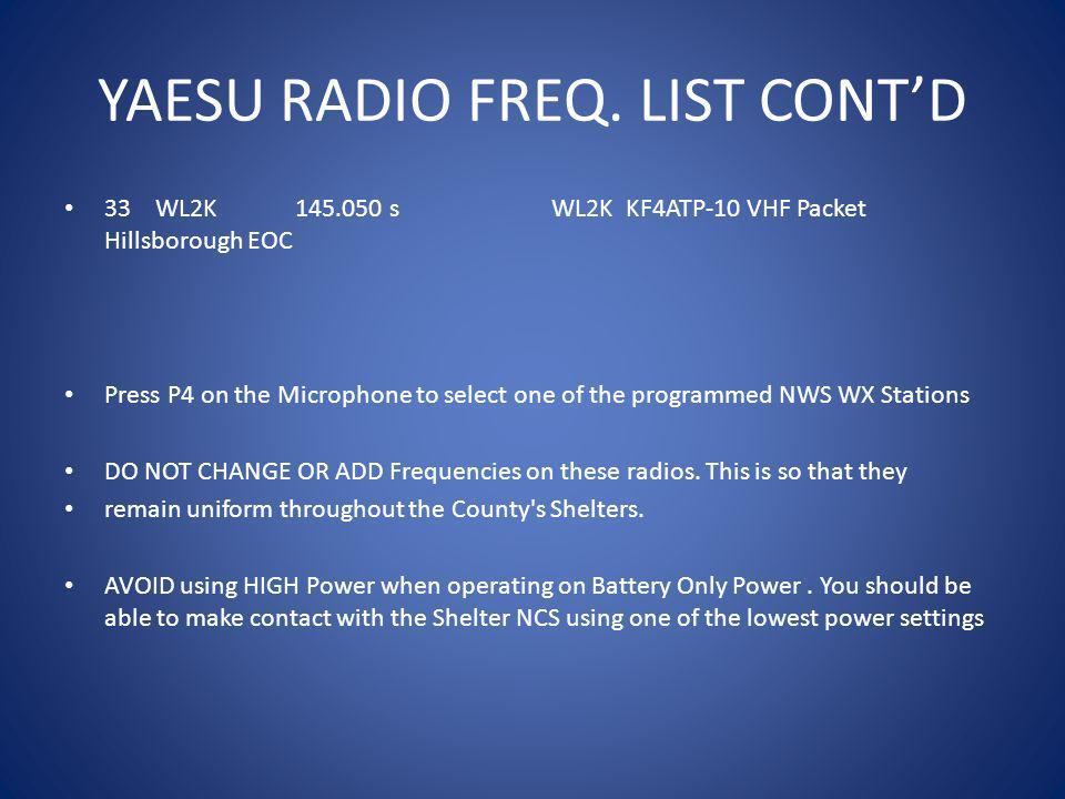 YAESU RADIO FREQ. LIST CONT'D