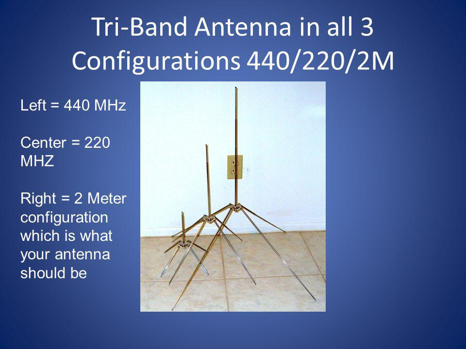 Tri-Band Antenna in all 3 Configurations 440/220/2M
