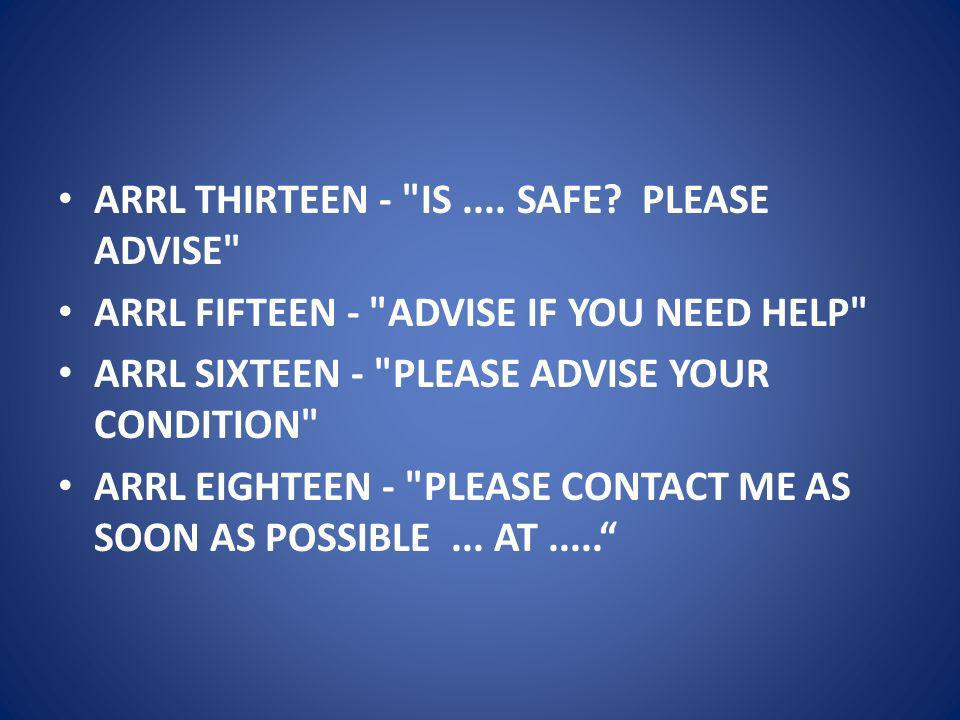ARRL THIRTEEN - IS .... SAFE PLEASE ADVISE