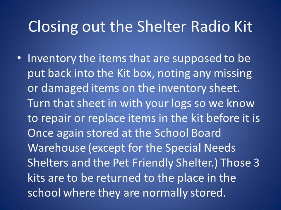 Closing out the Shelter Radio Kit