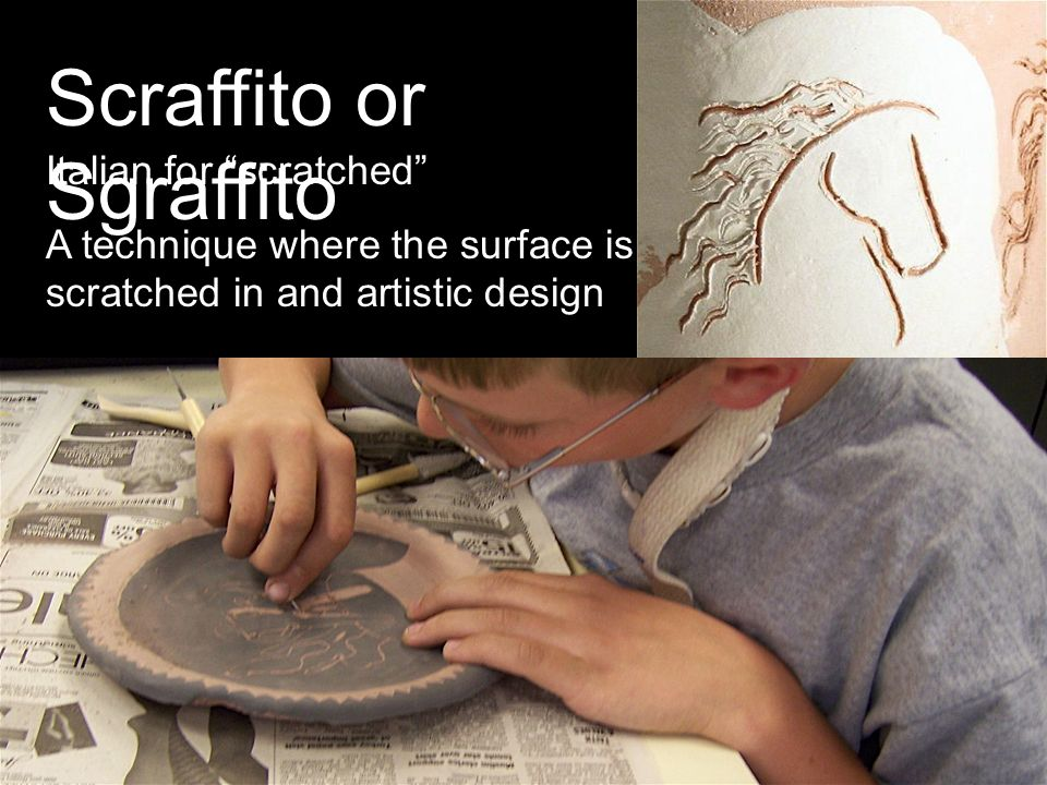 Scraffito or Sgraffito