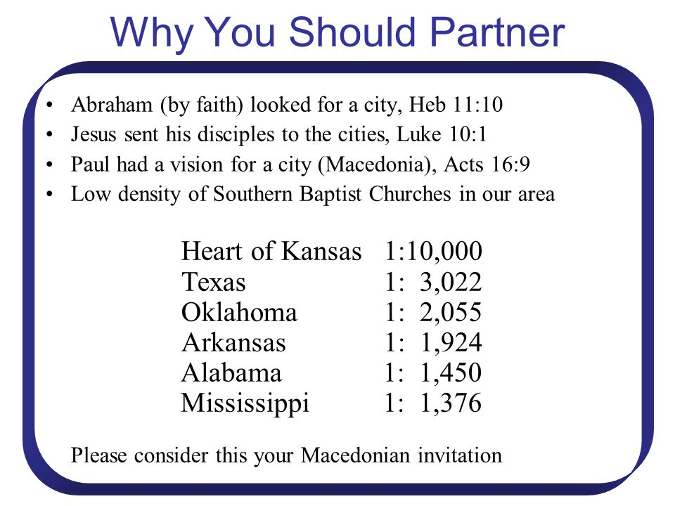 Why You Should Partner Heart of Kansas 1:10,000 Texas 1: 3,022