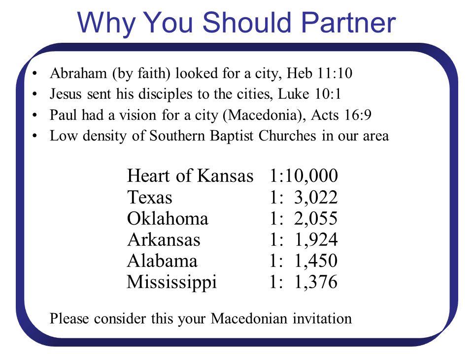 Why You Should Partner Heart of Kansas 1:10,000 Texas 1: 3,022