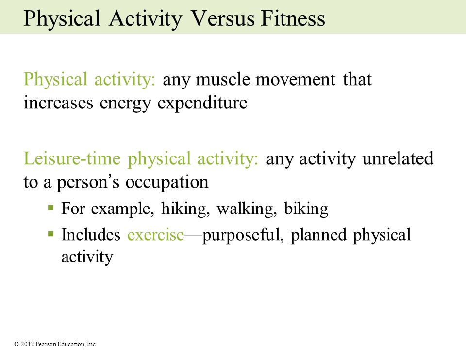 Physical Activity Versus Fitness