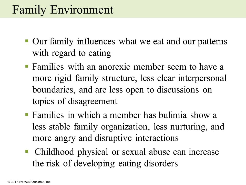 Family Environment Our family influences what we eat and our patterns with regard to eating.
