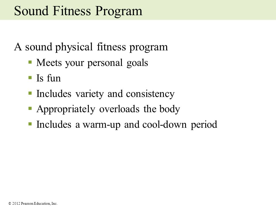 Sound Fitness Program A sound physical fitness program