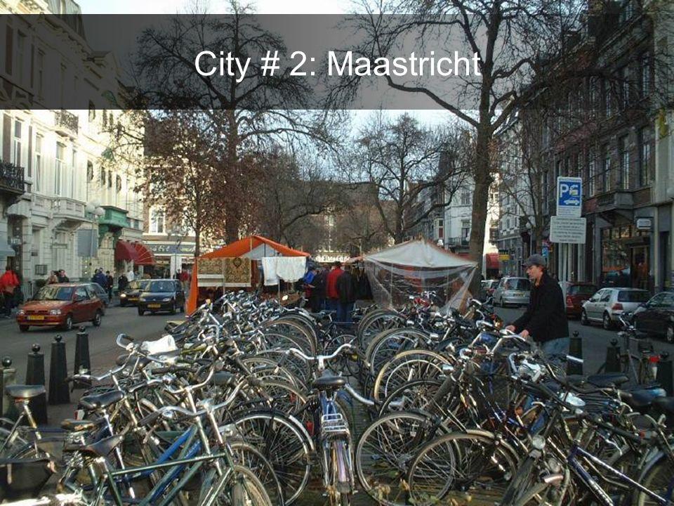 City # 2: Maastricht