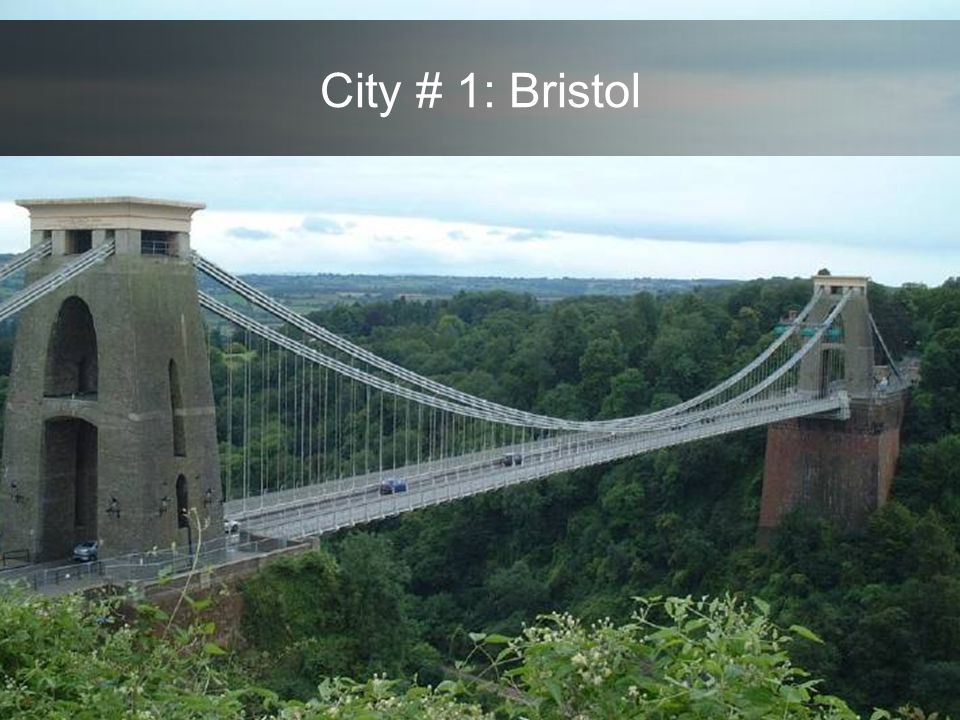 City # 1: Bristol