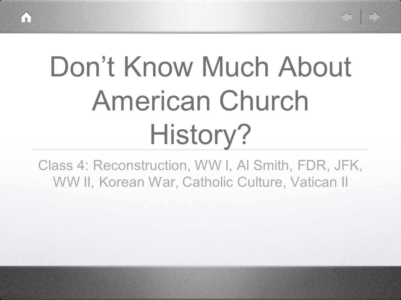 Don't Know Much About American Church History