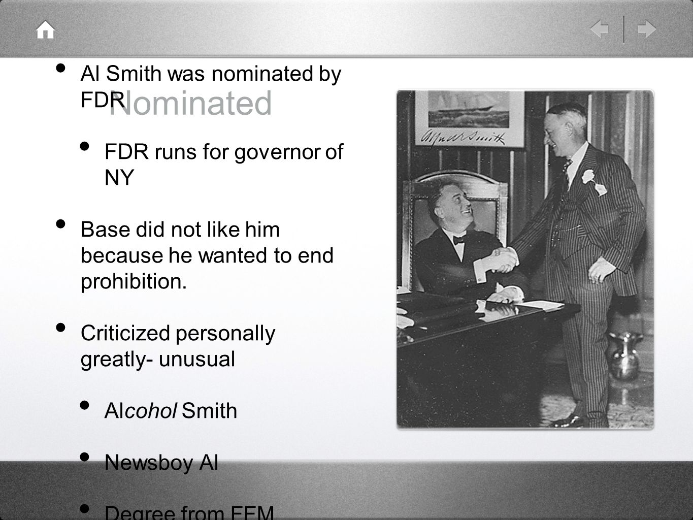 Nominated Al Smith was nominated by FDR FDR runs for governor of NY
