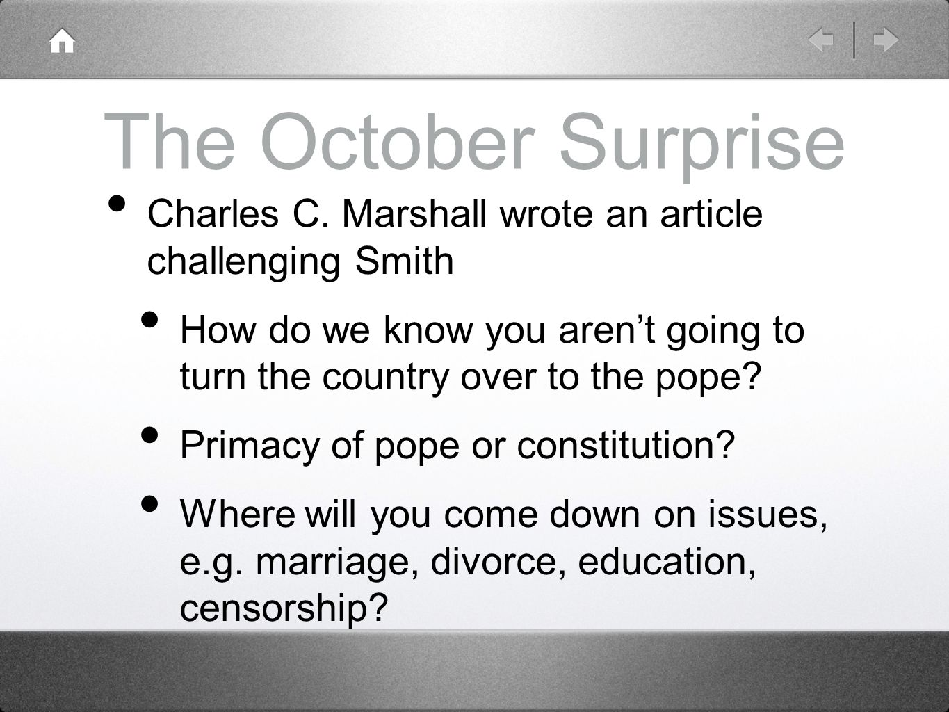The October Surprise Charles C. Marshall wrote an article challenging Smith. How do we know you aren't going to turn the country over to the pope