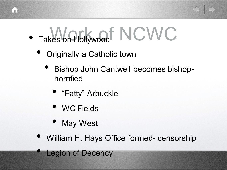 Work of NCWC Takes on Hollywood Originally a Catholic town