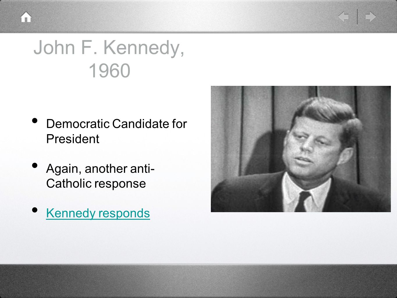 John F. Kennedy, 1960 Democratic Candidate for President