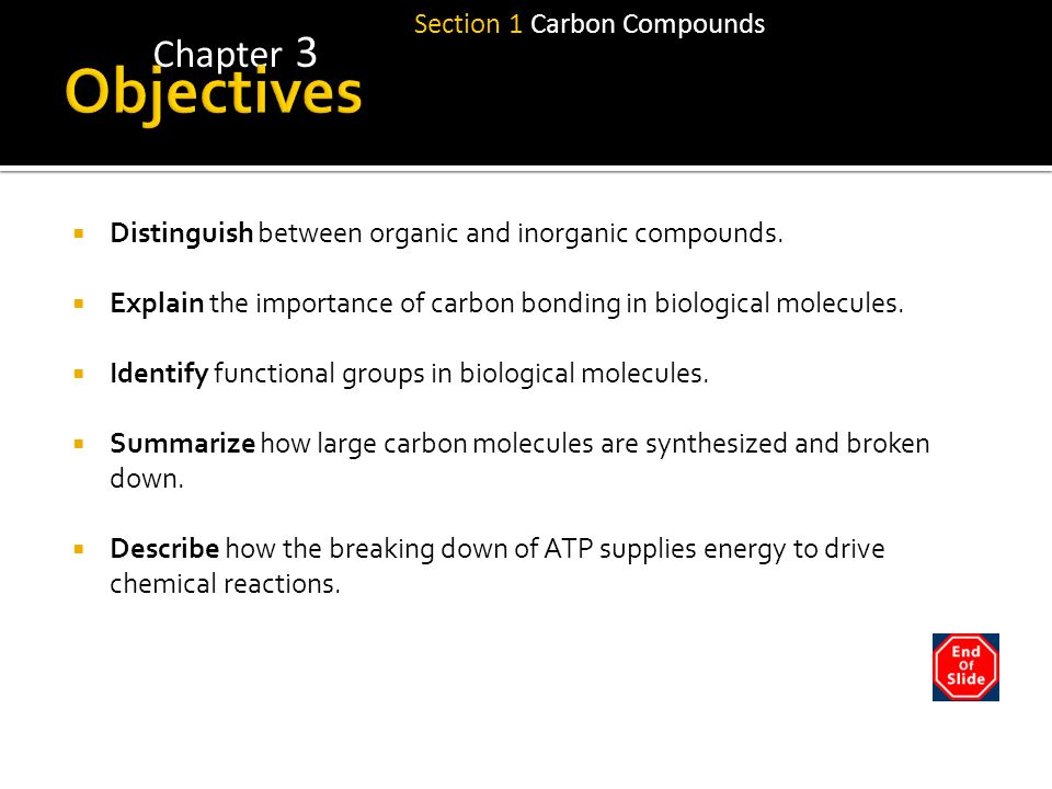 Objectives Chapter 3 Section 1 Carbon Compounds