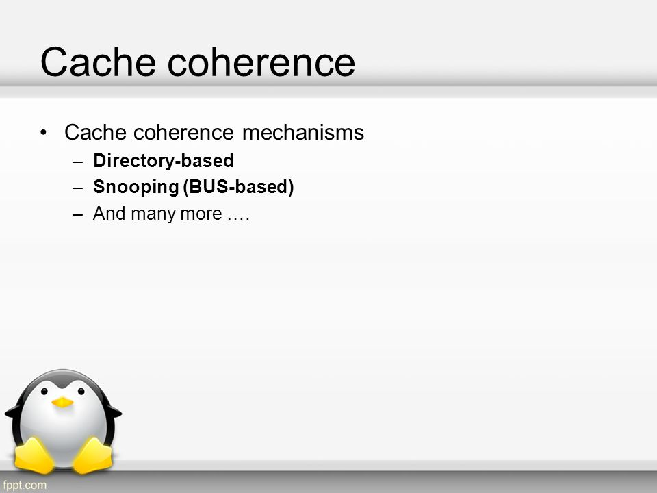 Cache coherence Cache coherence mechanisms Directory-based