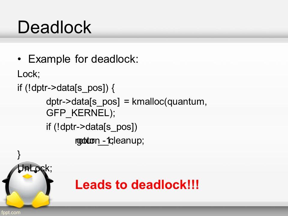 Deadlock Leads to deadlock!!! Example for deadlock: Lock;