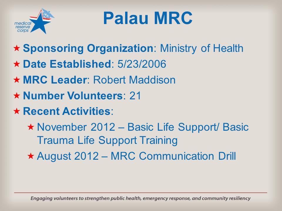 Palau MRC Sponsoring Organization: Ministry of Health