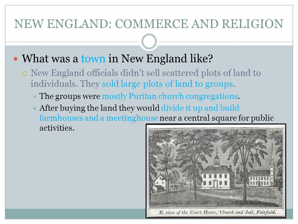NEW ENGLAND: COMMERCE AND RELIGION