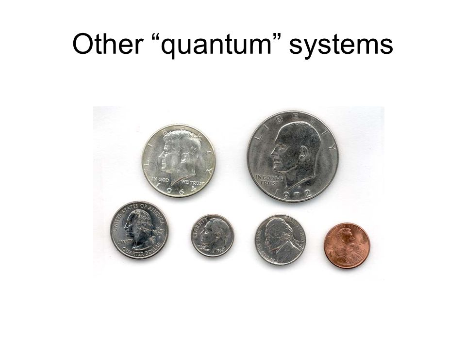 Other quantum systems
