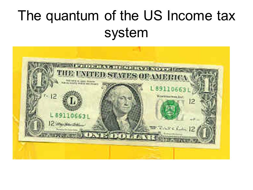 The quantum of the US Income tax system