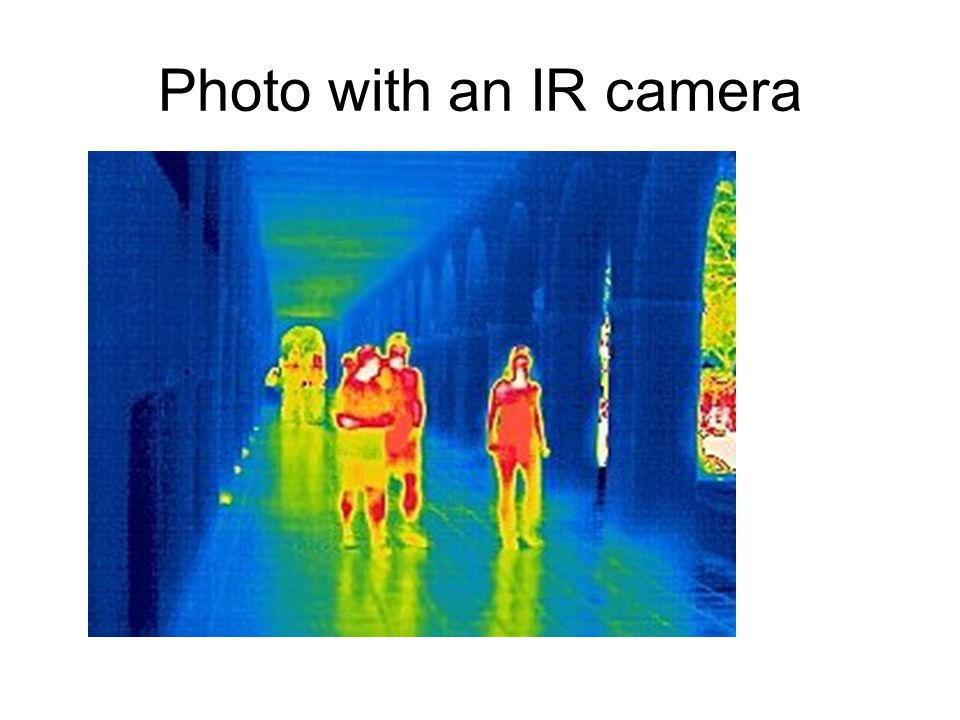 Photo with an IR camera