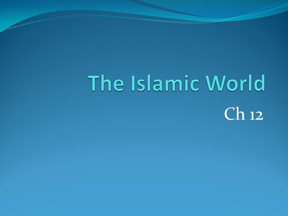 The Islamic World Ch 12