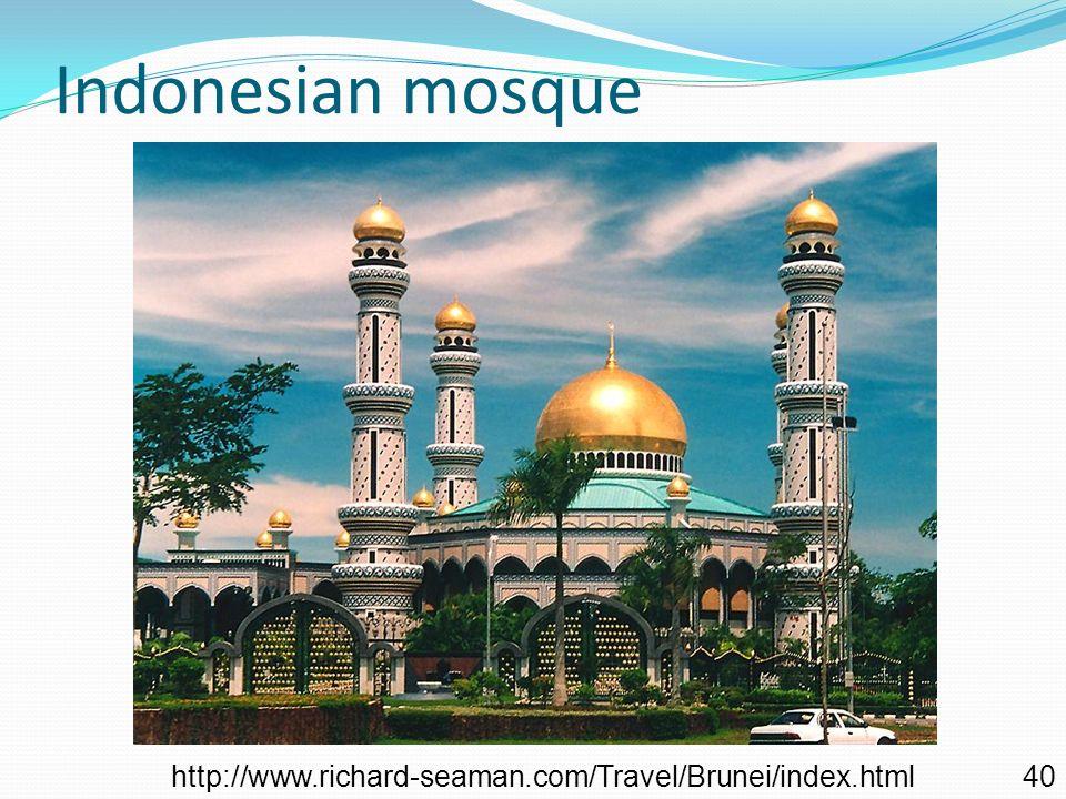 Indonesian mosque http://www.richard-seaman.com/Travel/Brunei/index.html 40