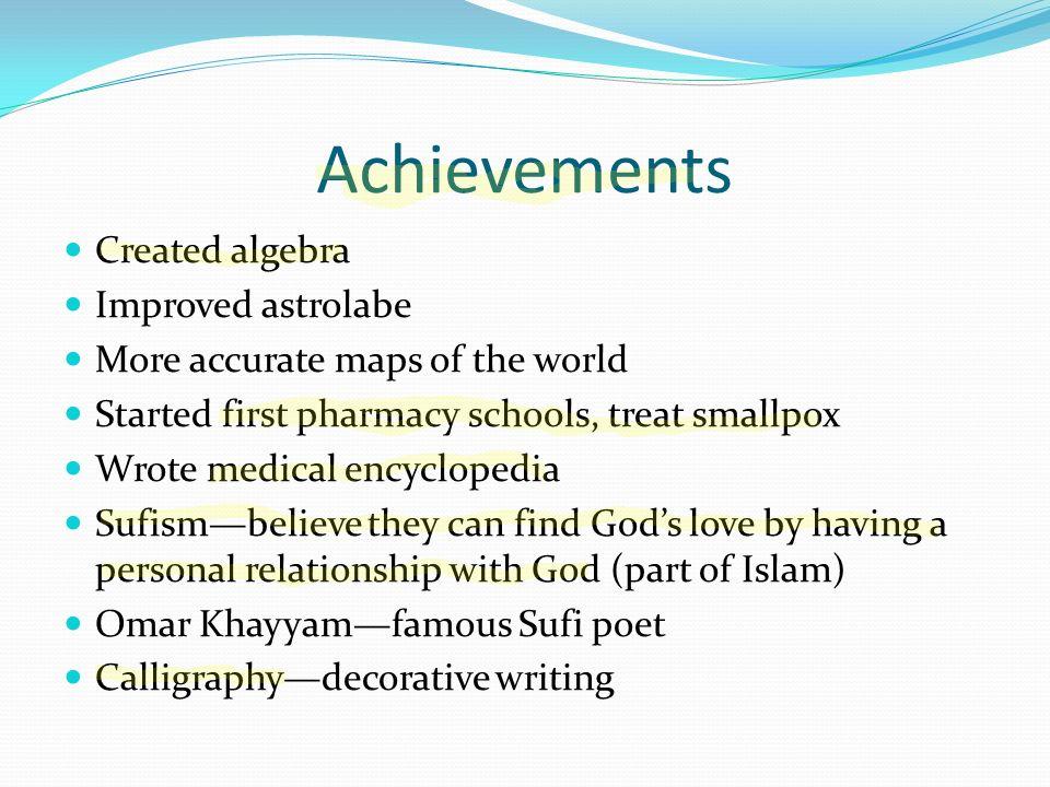 Achievements Created algebra Improved astrolabe