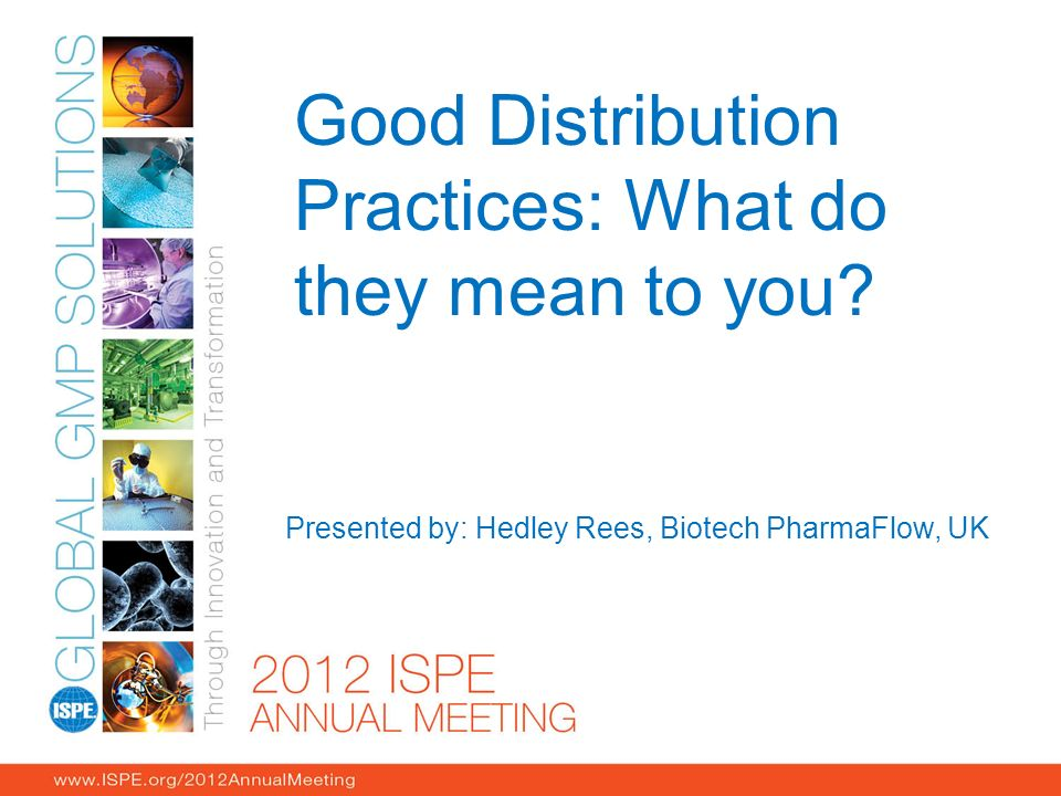 Good Distribution Practices: What do they mean to you