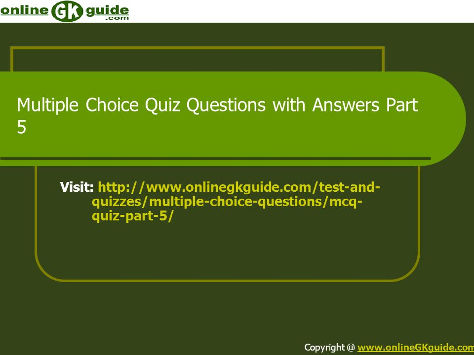 Multiple Choice Quiz Questions with Answers Part 5