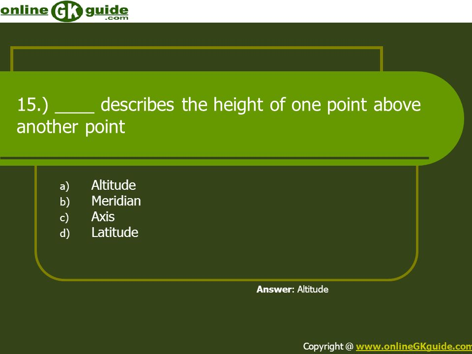15.) ____ describes the height of one point above another point