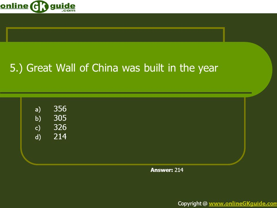 5.) Great Wall of China was built in the year