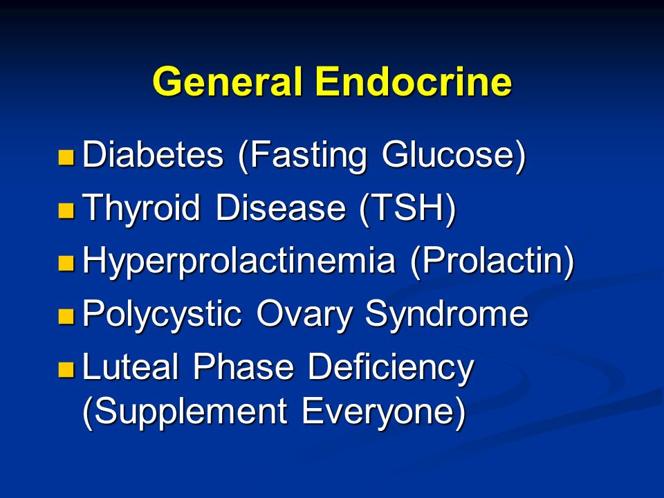 General Endocrine Diabetes (Fasting Glucose) Thyroid Disease (TSH)
