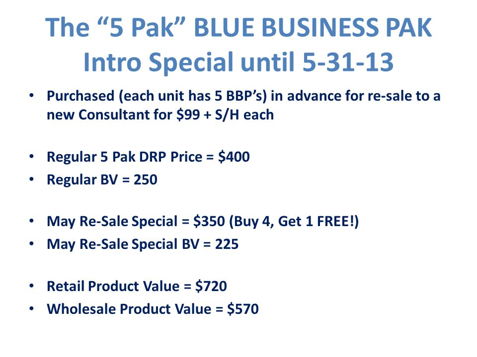 The 5 Pak BLUE BUSINESS PAK Intro Special until 5-31-13