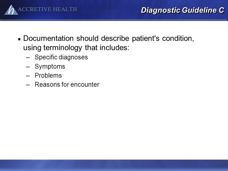 Diagnostic Guideline C
