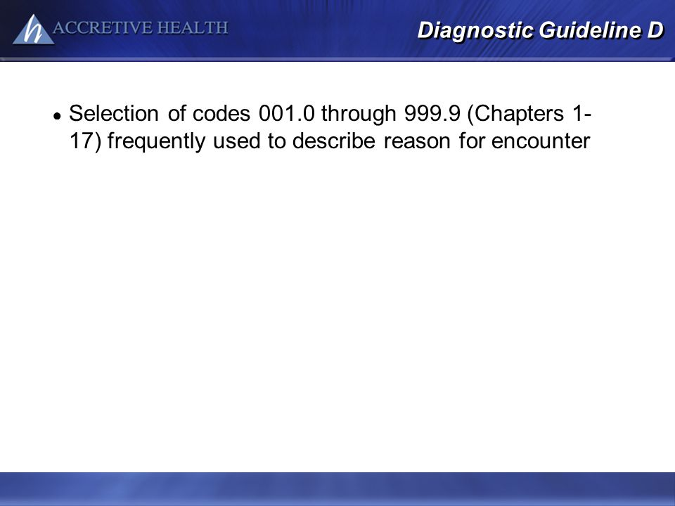 Diagnostic Guideline D