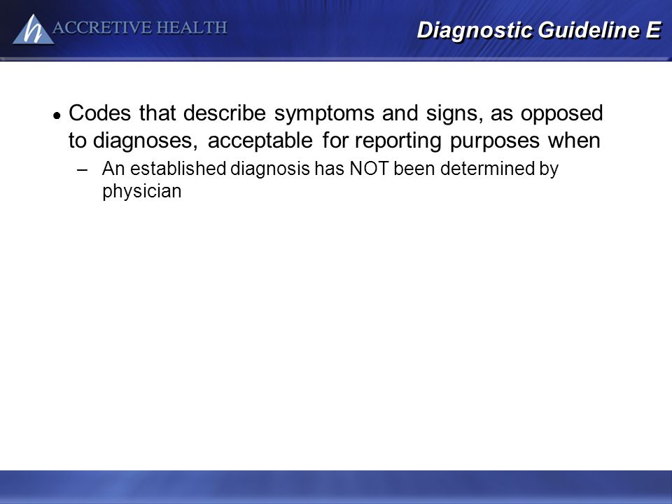 Diagnostic Guideline E