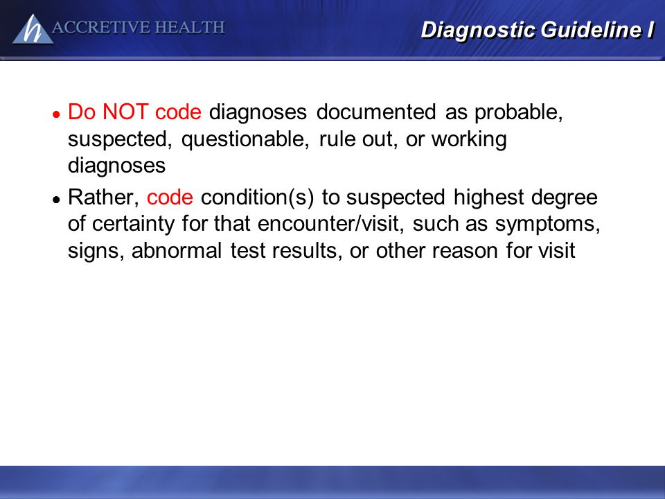 Diagnostic Guideline I