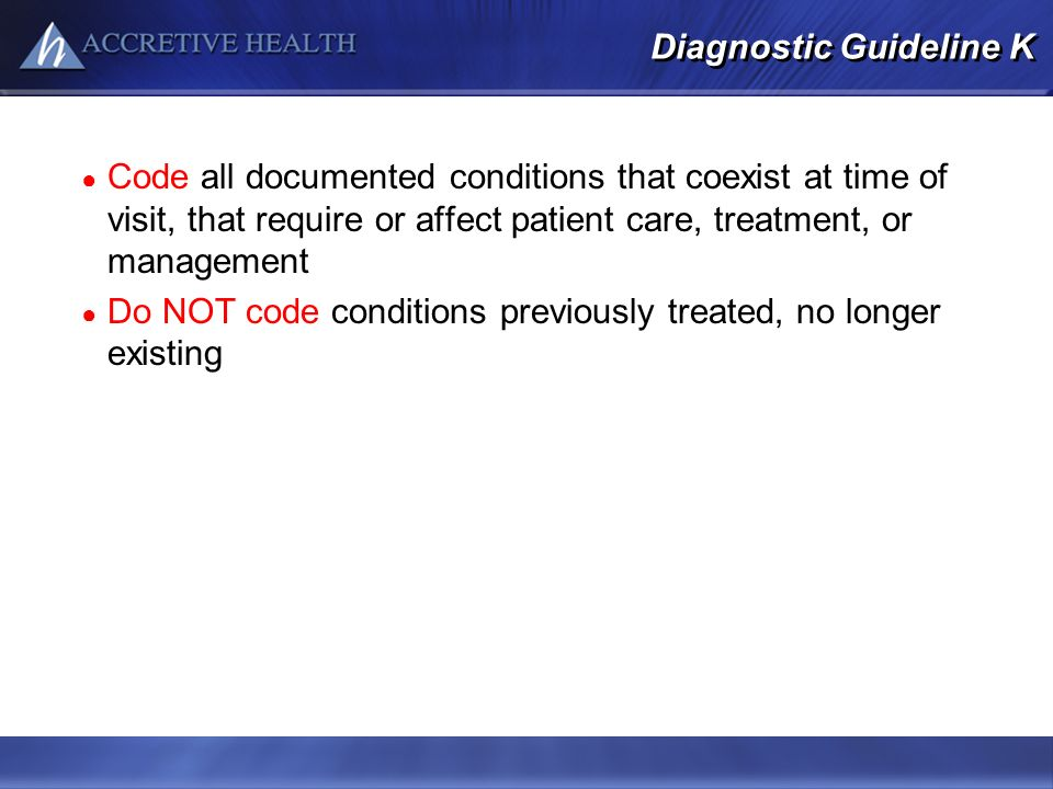 Diagnostic Guideline K