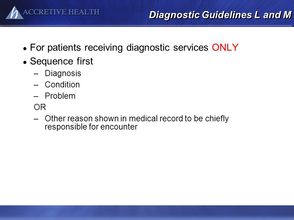 Diagnostic Guidelines L and M