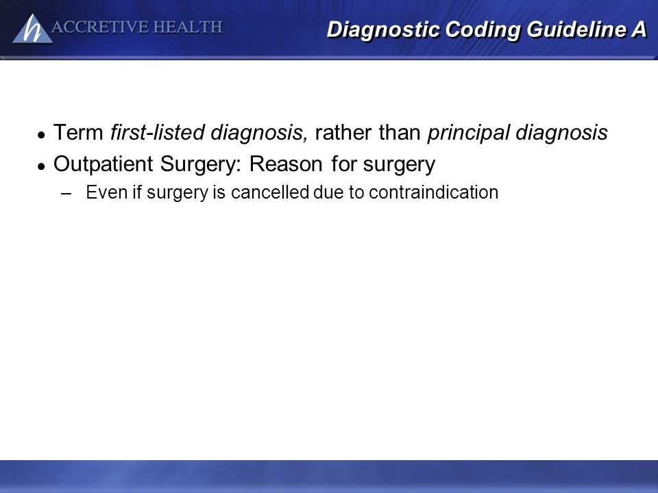 Diagnostic Coding Guideline A